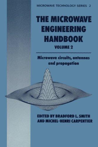 The Microwave Engineering Handbook. Vol. 2: Microwave: Smith, Bradford L.