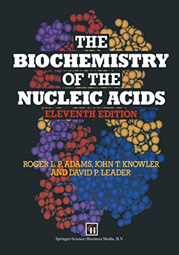 9780412460302: The Biochemistry of the Nucleic Acids