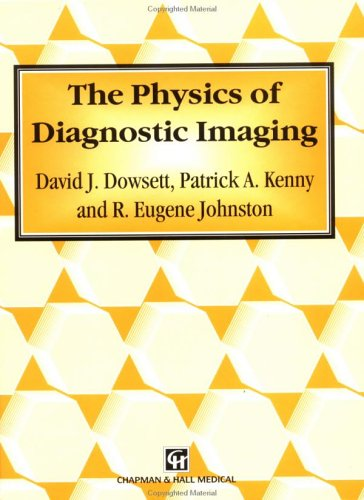 9780412460609: The Physics of Diagnostic Imaging