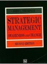 9780412463402: Strategic Management: Awareness and Change