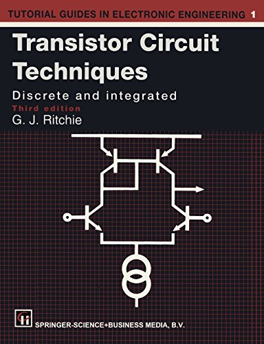 9780412464706: Transistor Circuit Techniques: Discrete and Integrated (Tutorial Guides in Electronic Engineering)