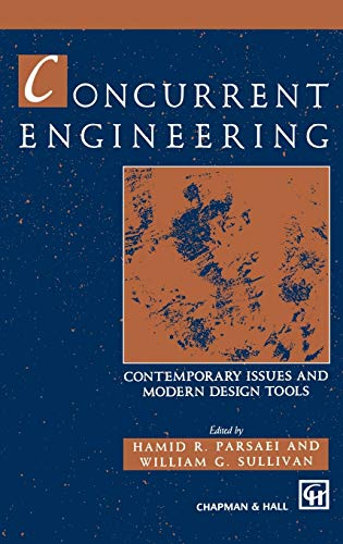 Concurrent Engineering: Contemporary issues and modern design tools (Hardback)