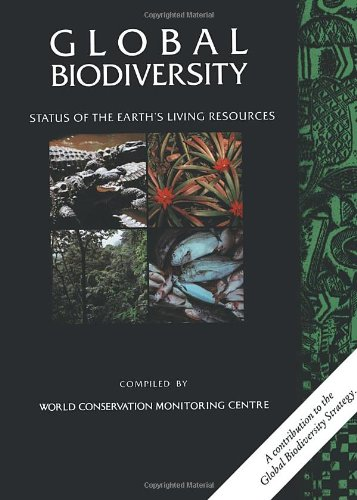 9780412472404: Global Biodiversity: Status of the Earth's Living Resources