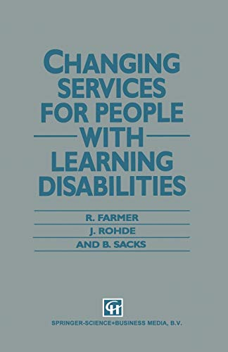 Changing Services for People With Learning Disabilities: R. D. T. Farmer