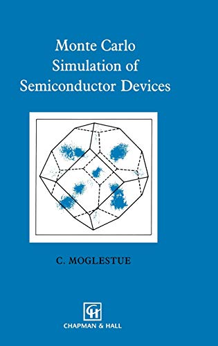 9780412477706: Monte Carlo Simulation of Semiconductor Devices