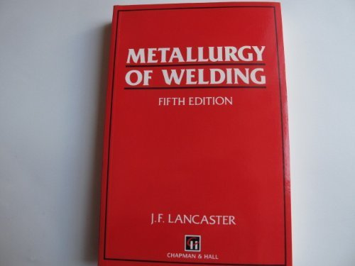 9780412478109: Metallurgy of Welding [5th Edition]