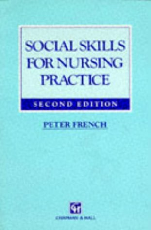 9780412478406: Social Skills for Nursing Practice