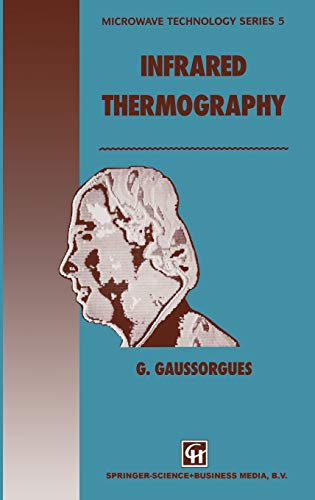 9780412479007: Infrared Thermography (Microwave and RF Techniques and Applications)