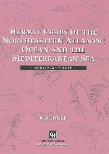 9780412490101: Hermit Crabs of the Northeastern Atlantic Ocean and Mediterranean Sea: An illustrated key (Chapman & Hall Identification Guide, 4)