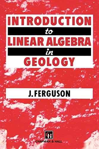 9780412493508: Introduction to Linear Algebra in Geology