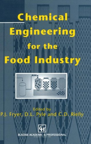 Chemical Engineering for the Food Industry (Food: Pyle, D. Leo,