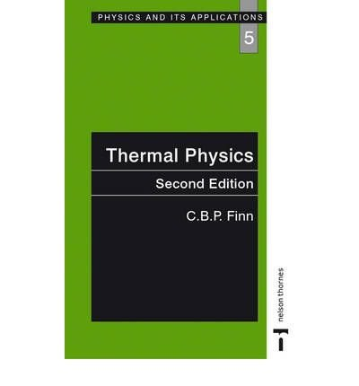 9780412495403: Thermal Physics (Physics and Its Applications)