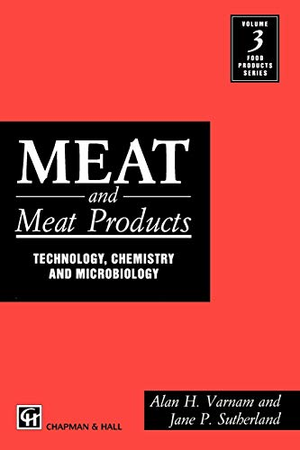 Meat and Meat Products: Technology, Chemistry and: Varnam, Alan H.;