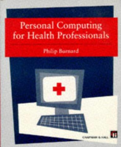 Personal Computing for Health Professionals: Philip Burnard