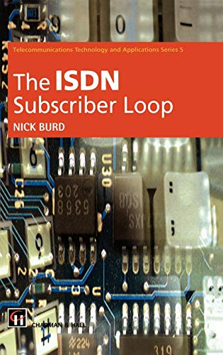 9780412497308: The Isdn Subscriber Loop