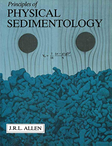 9780412530906: Principles of Physical Sedimentology