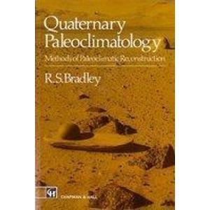 9780412531002: Quaternary paleoclimatology