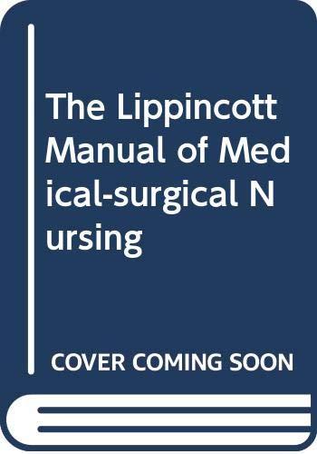9780412533204: The Lippincott Manual of Medical-surgical Nursing
