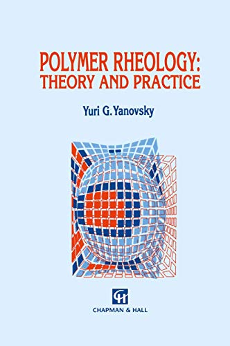 9780412534607: Polymer Rheology: Theory and Practice