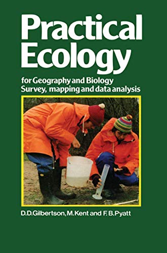 9780412536205: Practical Ecology for Geography and Biology: Survey, mapping and data analysis
