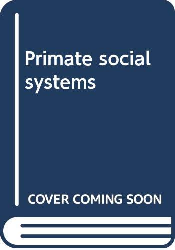 9780412537400: Primate social systems