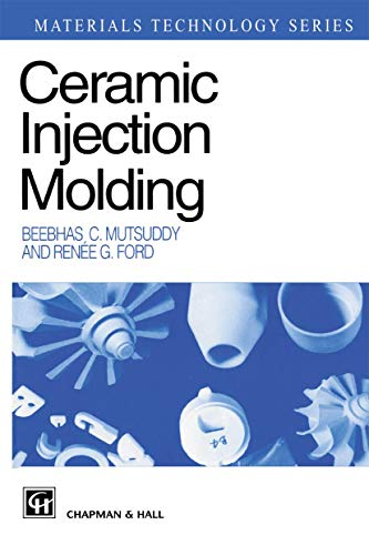 9780412538100: Ceramic Injection Molding (Materials Technology Series)