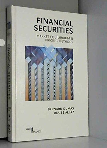 9780412538803: Financial Securities: Market Equilibrium and Pricing Methods (Chapman & Hall Fish and Fisheries Series)