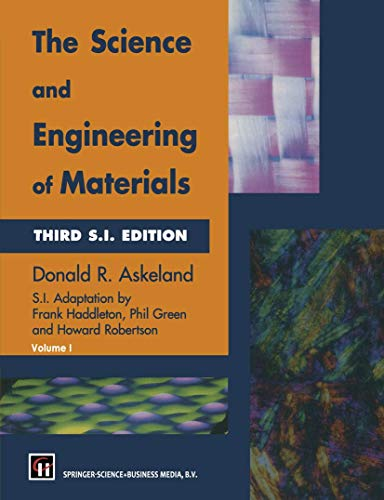 9780412539107: The Science and Engineering of Materials