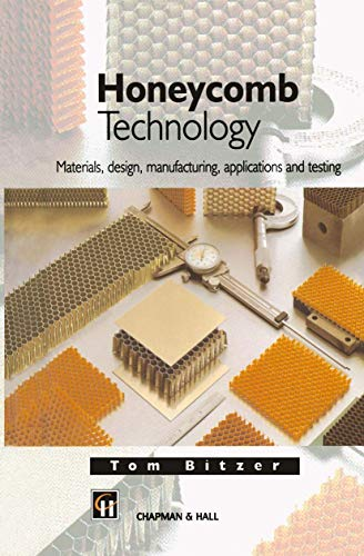 9780412540509: Honeycomb Technology: Materials, Design, Manufacturing, Applications and Testing