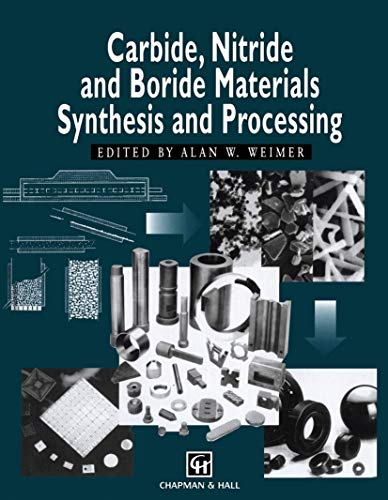 9780412540608: Carbide, Nitride and Boride Materials Synthesis and Processing