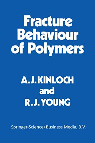 9780412540707: Fracture Behaviour of Polymers