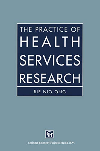 9780412543401: The Practice of Health Services Research