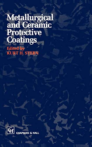 9780412544408: Metallurgical and Ceramic Protective Coatings