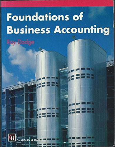 Foundations of Business Accounting: Roy Dodge FCCA