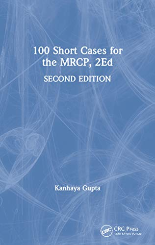 100 Short Cases For the Mrcp