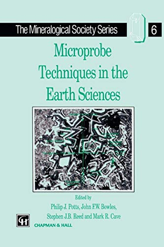 9780412551000: Microprobe Techniques in the Earth Sciences (The Mineralogical Society Series)