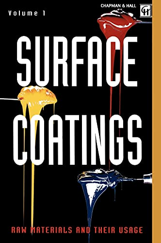 9780412552106: Surface Coatings: Volume 1 Raw Materials and Their Usage