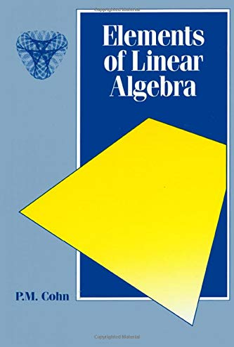 9780412552809: Elements of Linear Algebra: 8 (Chapman Hall/CRC Mathematics Series)