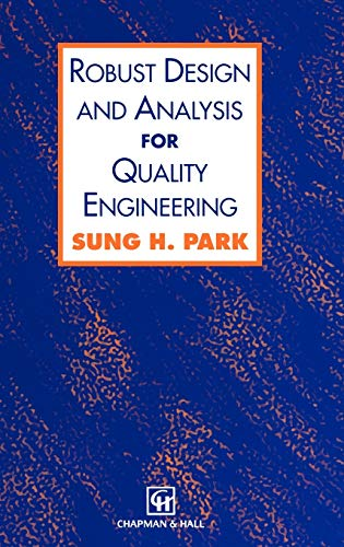 9780412556203: Robust Design and Analysis for Quality Engineering