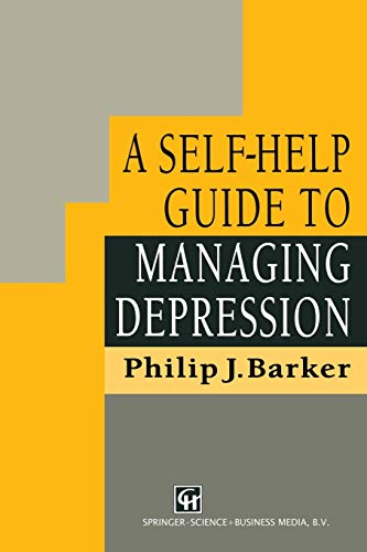 9780412556807: A Self-Help Guide to Managing Depression