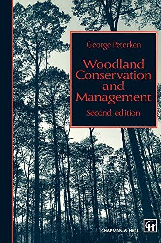 9780412557309: Woodland Conservation and Management