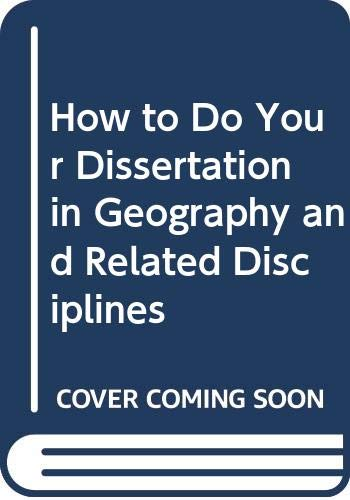 9780412559501: How to Do Your Dissertation in Geography and Related Disciplines