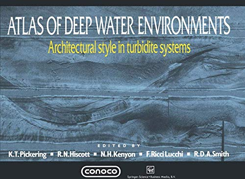 9780412561108: Atlas of Deep Water Environments: Architectural style in turbidite systems