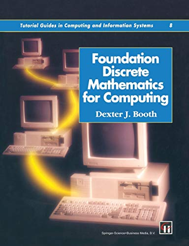 9780412562808: Foundation Discrete Mathematics for Computing (Tutorial Guides in Computing and Information Systems)
