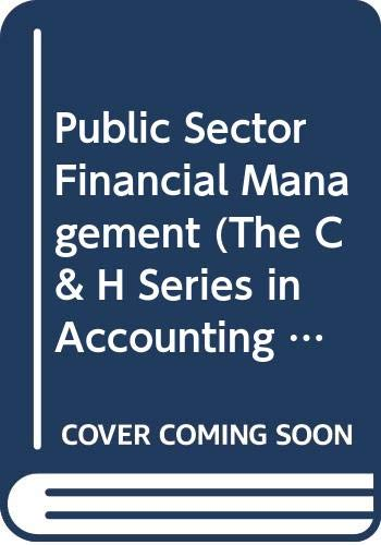 9780412565601: Public Sector Financial Management (The C & H Series in Accounting and Finance)