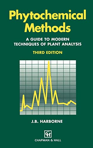 9780412572609: Phytochemical Methods: A Guide to Modern Techniques of Plant Analysis