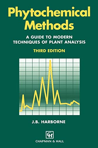 9780412572708: Phytochemical Methods: A Guide to Modern Techniques of Plant Analysis