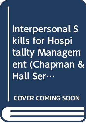 9780412573309: Interpersonal Skills for Hospitality Management (Chapman & Hall Series in Tourism and Hospitality Management)