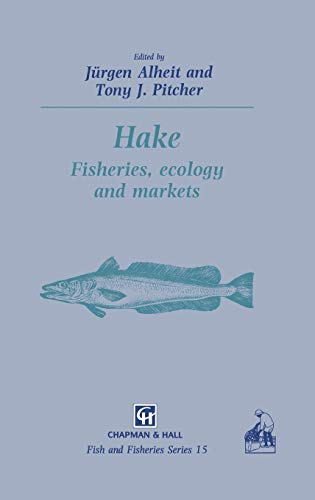 9780412573507: Hake: Biology, fisheries and markets (Fish & Fisheries Series)