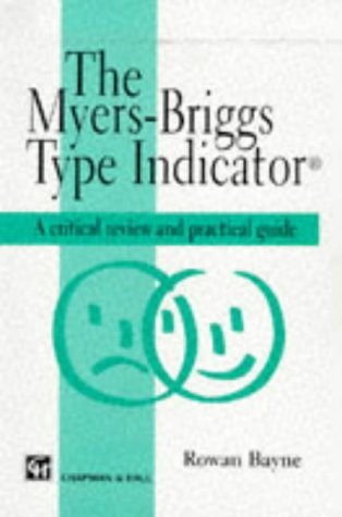 9780412574603: The Myers-Briggs Type Indicator: A Critical Review and Practical Guide